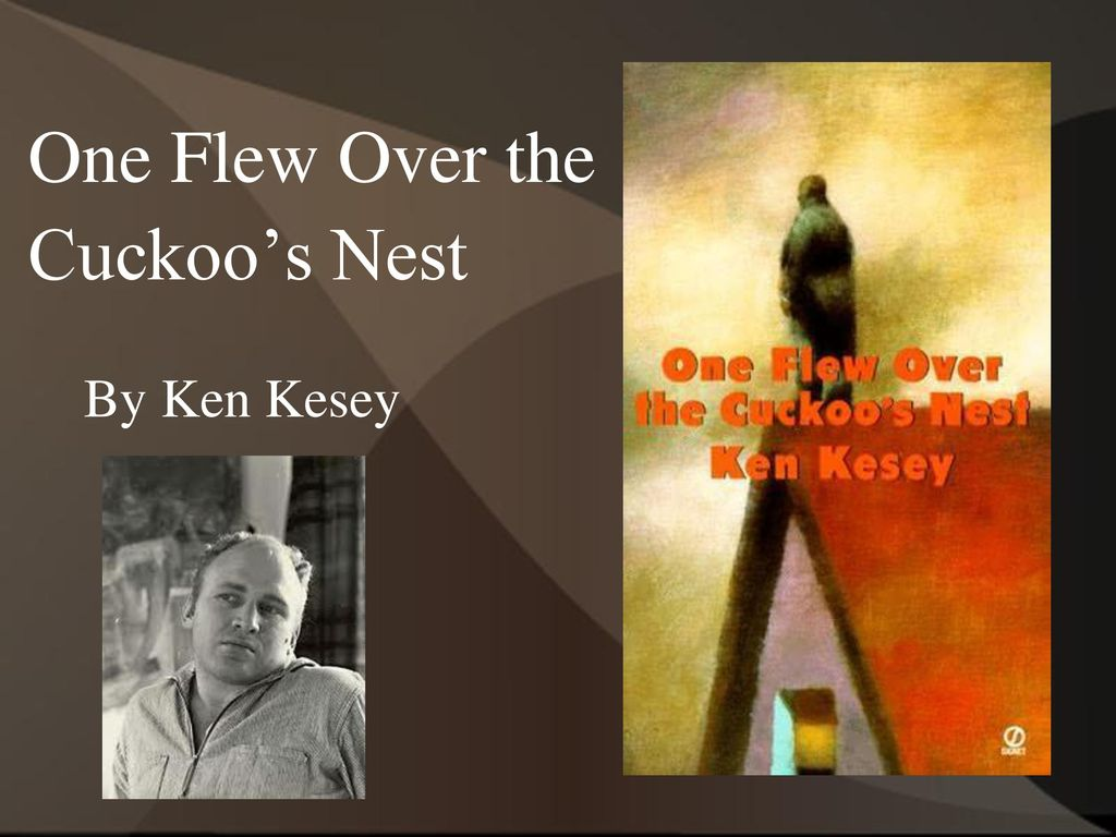 one flew over the cuckoos nest by ken kesey 2 essay One flew over the cuckoos nest essay examples a comparison of shakespeare's hamlet and the character of mcmurphy in one flew over the cuckoo's nest by ken kesey.