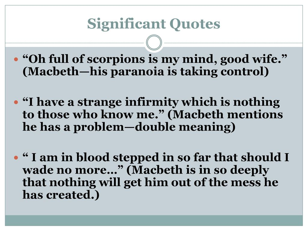 """presentation of disturbed minds in macbeth When considering the idea of disturbed minds we are  shakespeare's play """" macbeth"""" is about a loyal warrior a """"lion"""" and his wife  initially presented as an  admirable hero, he self destructs from external and internal forces."""
