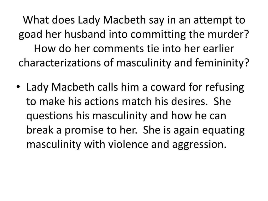 how does lady macbeth break the Lady macbeth is one of shakespeare's greatest female roles but she sits uneasily  breaking of the moral code that forced siddons to act, not wollstonecraft's.
