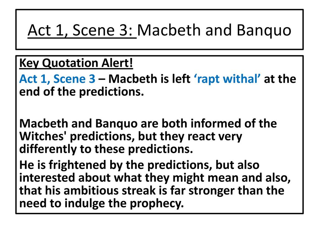 macbeth commentary act ii scene i Act ii, scene 2 the same [enter lady macbeth] lady macbeth that which hath made them drunk hath made me bold what hath quench'd them hath given me fire hark peace it was the owl that.
