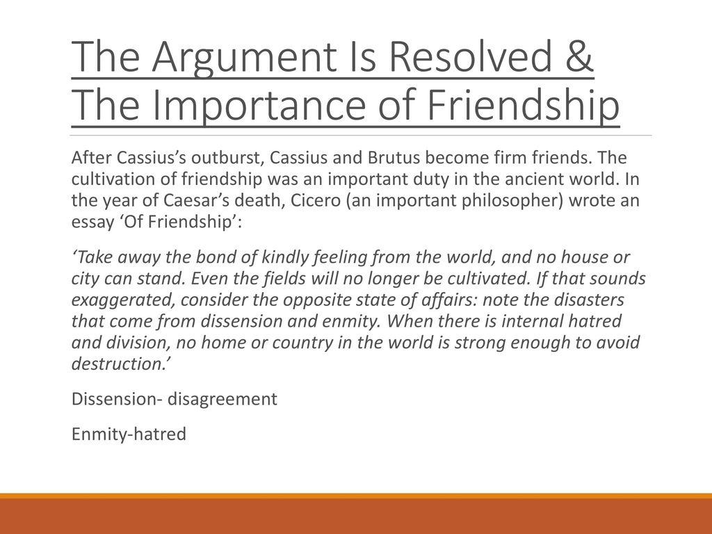 julius caesar by william shakespeare ppt  86 the argument is resolved the importance of friendship