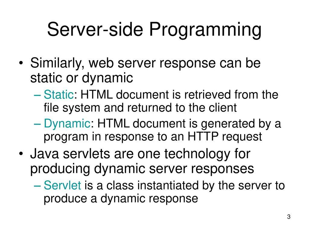 Lecture 10 server side programming java servlets ppt download 3 server side programming baditri Gallery