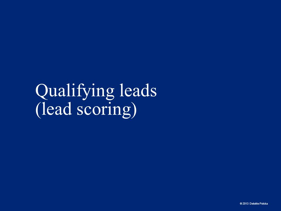 Qualifying leads (lead scoring)