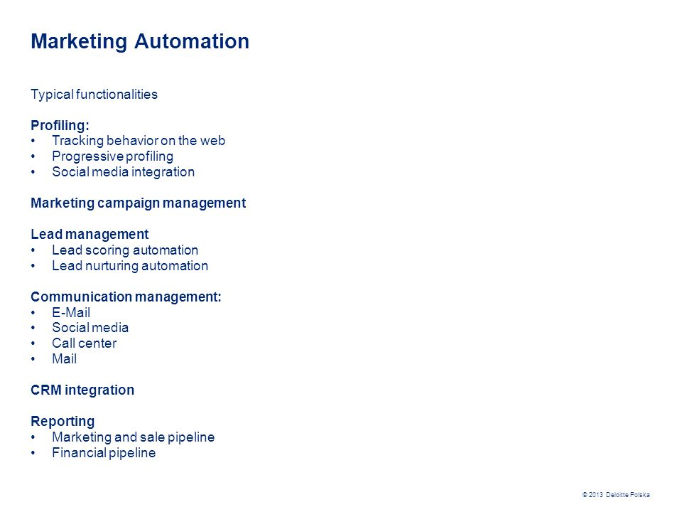 Marketing Automation Typical functionalities Profiling: