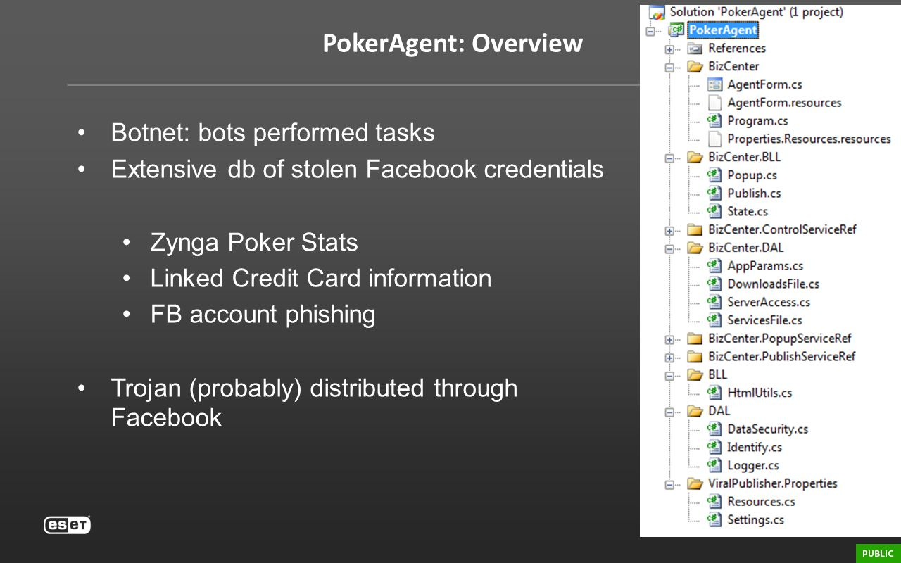 PokerAgent: Overview Botnet: bots performed tasks