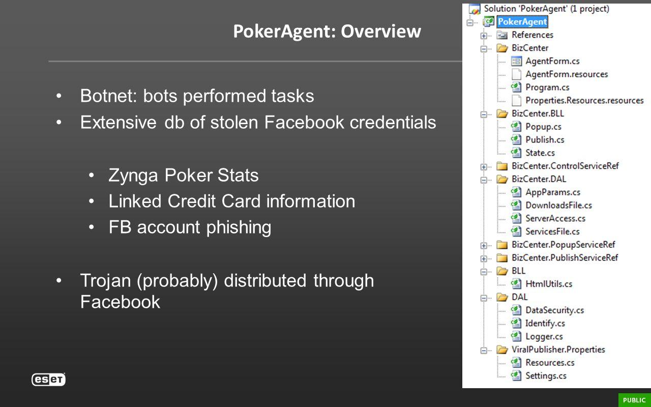 PokerAgent: Overview Botnet: bots performed tasks