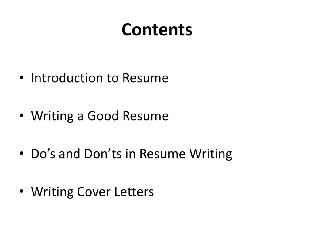 resume Contents In A Resume resume writing for the fresh graduates ppt download 4 contents introduction