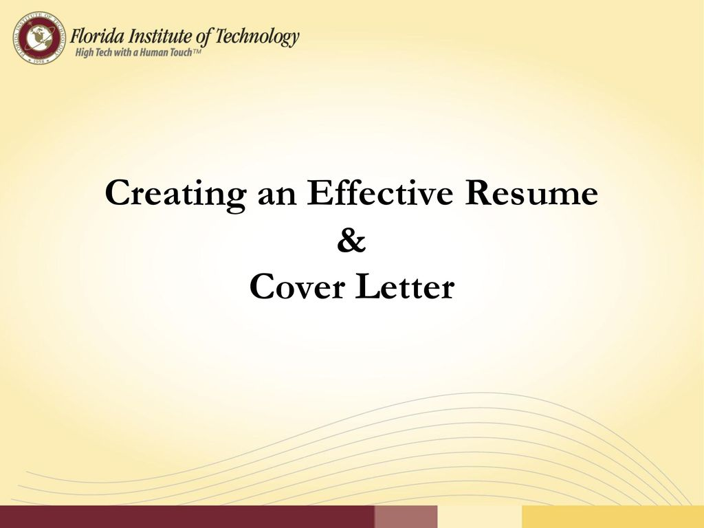 Creating An Effective Resume U0026 Cover Letter   Ppt Download