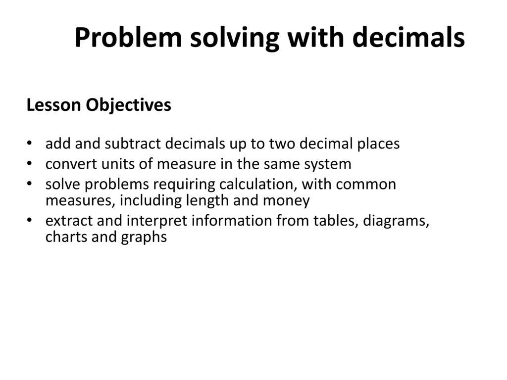 Problem solving with decimals ppt download problem solving with decimals nvjuhfo Gallery