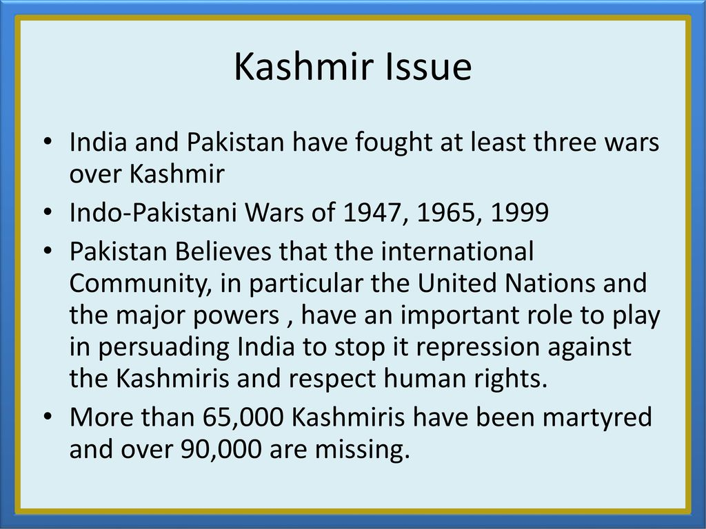 kashmir issue and role of pakistan essay The conflict in kashmir  cooperation with pakistan and india c christine fair  america's role in kashmir howard b schaffer isbn-13:.