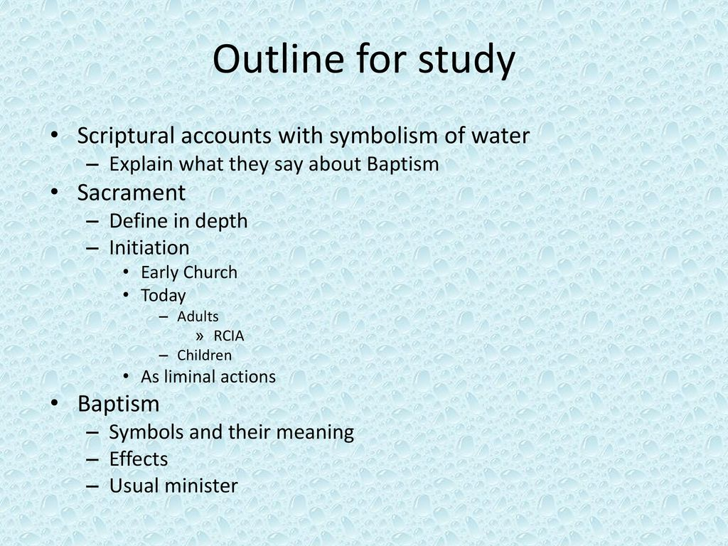 Sacraments of initiation ppt download outline for study scriptural accounts with symbolism of water biocorpaavc