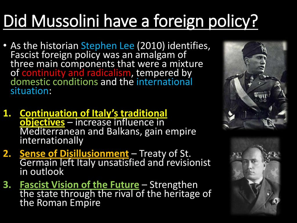 mussolini foreign policy Italy under mussolini's domestic and foreign policies hl study guide - free download as word doc (doc), pdf file (pdf), text file (txt) or read online for free.