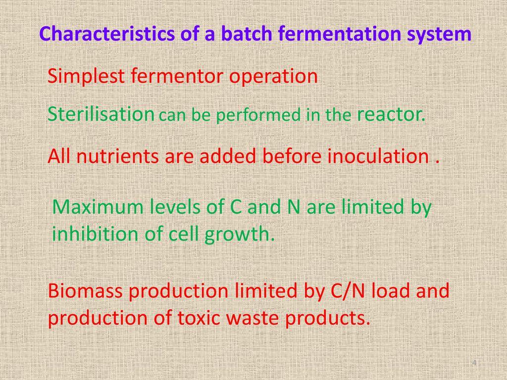 Characteristics of a batch fermentation system