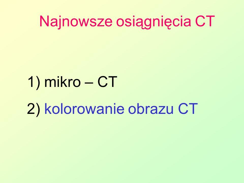Najnowsze osiągnięcia CT