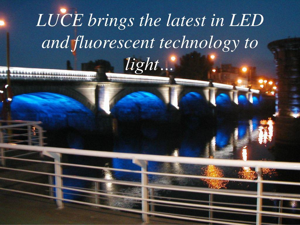 latest technology in lighting. 3 LUCE Brings The Latest In LED And Fluorescent Technology To Light\u2026 Lighting G
