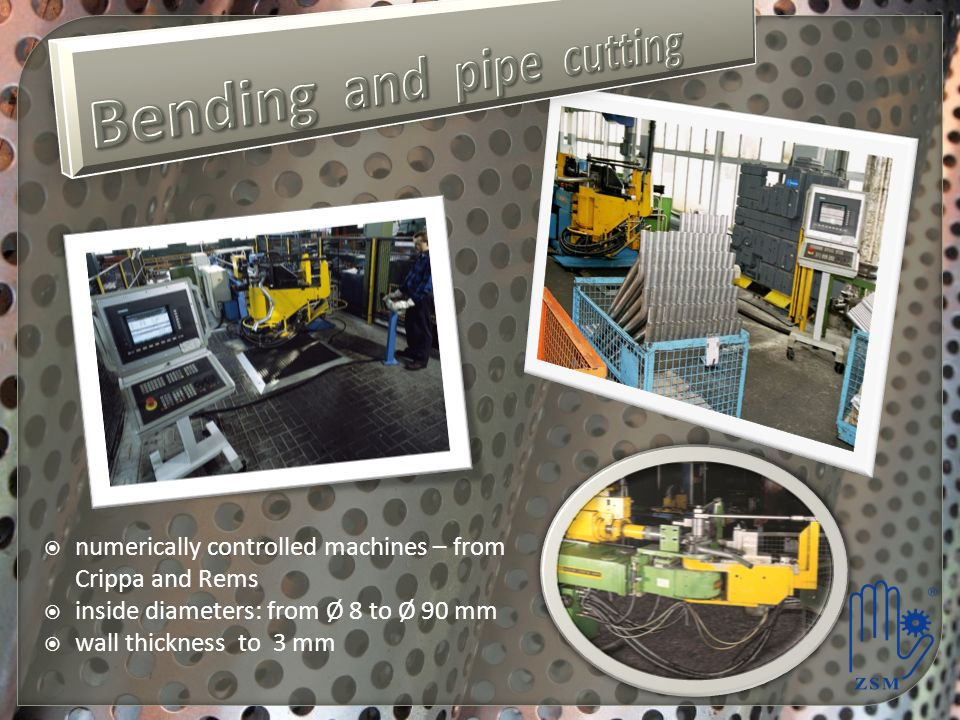 Bending and pipe cutting