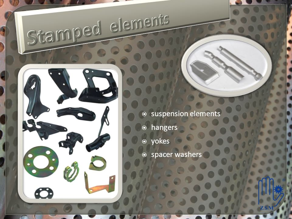 Stamped elements suspension elements hangers yokes spacer washers