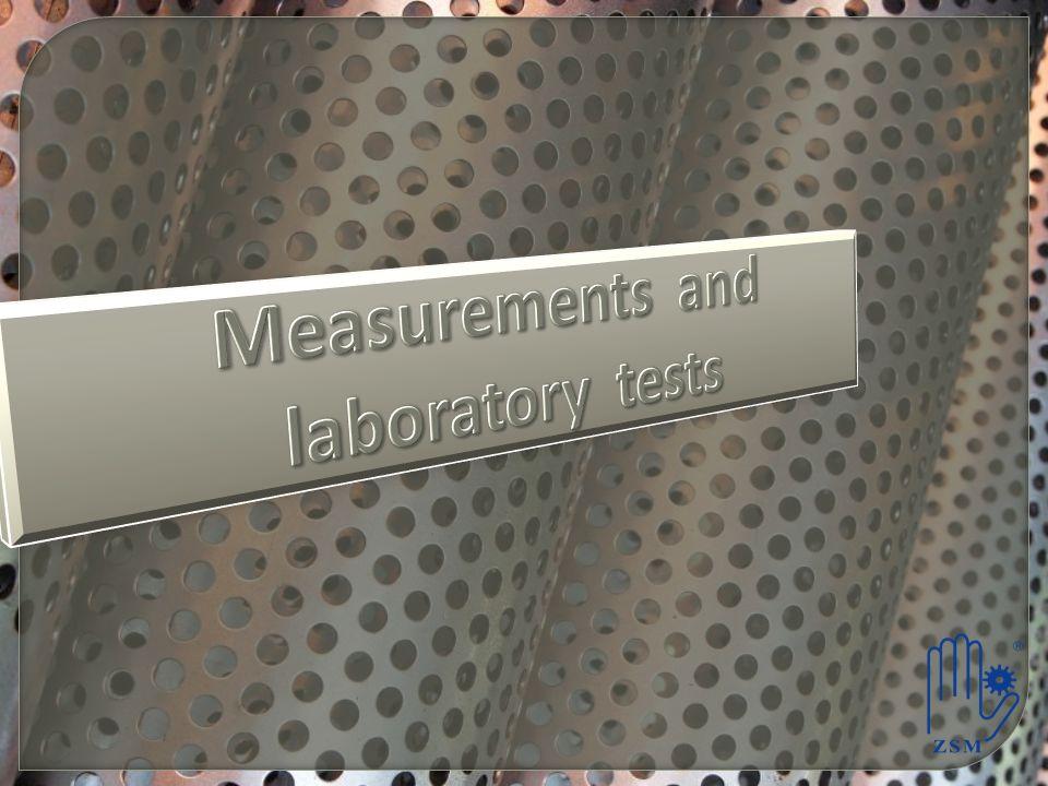 Measurements and laboratory tests