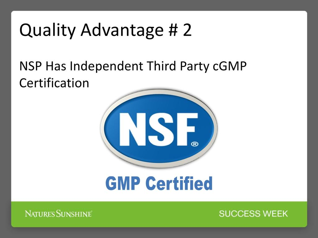 Nsp vice president of quality assurance regulatory affairs ppt 17 quality advantage 2 nsp has independent third party cgmp certification 1betcityfo Choice Image