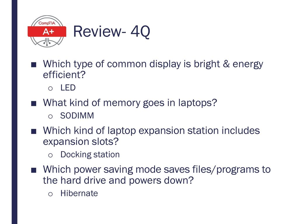 Review- 4Q Which type of common display is bright & energy efficient