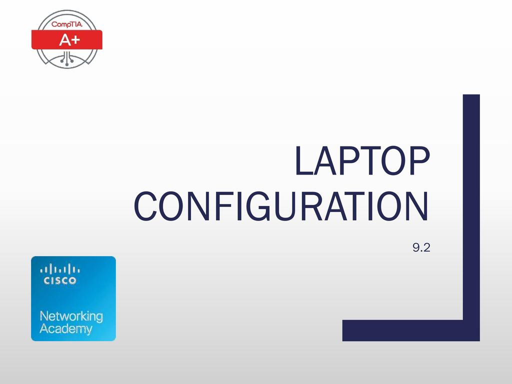 Laptop configuration 9.2