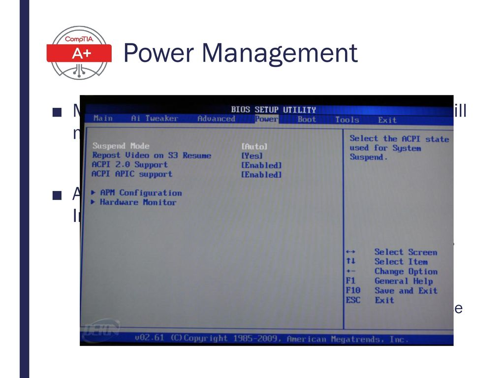Power Management Managing power usage correctly on a laptop will make it last longer on battery. ACPI (Advanced Configuration & Power Interface)