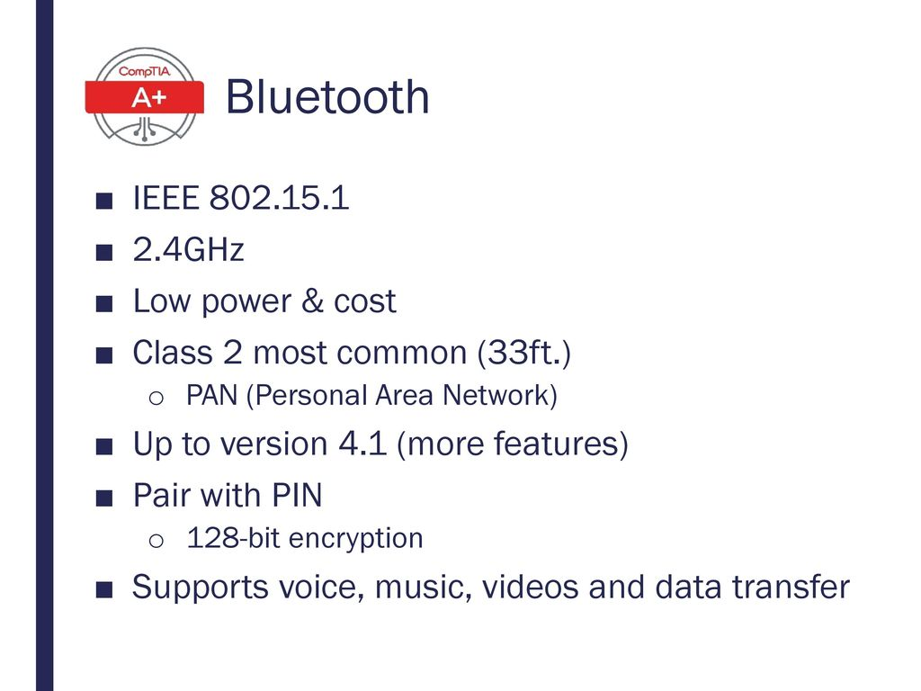 Bluetooth IEEE 802.15.1 2.4GHz Low power & cost