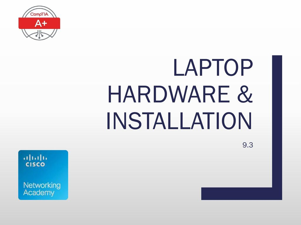 Laptop hardware & installation