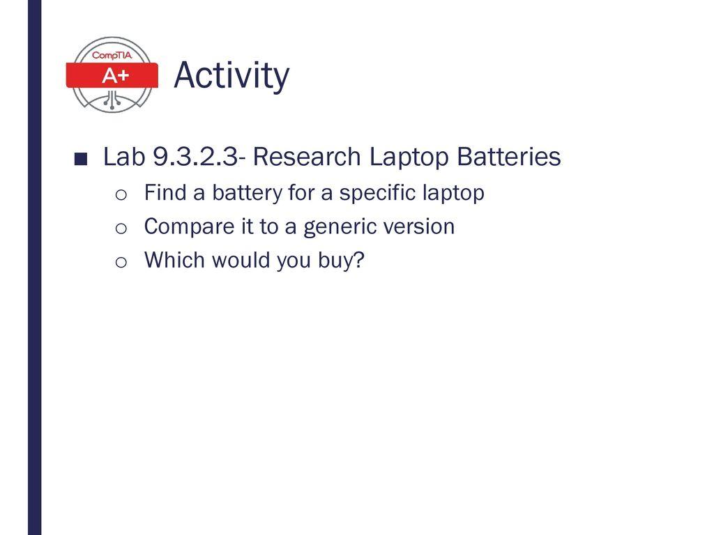 Activity Lab 9.3.2.3- Research Laptop Batteries