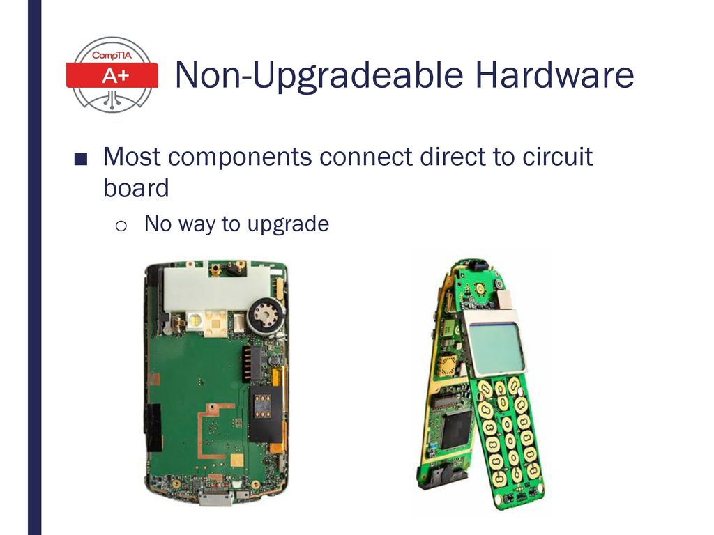 Non-Upgradeable Hardware