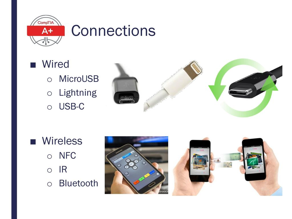 Connections Wired Wireless MicroUSB Lightning USB-C NFC IR Bluetooth