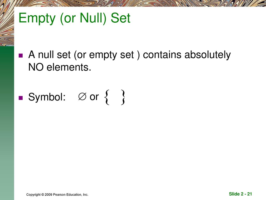Welcome to mm150 unit 2 seminar ppt download 21 empty or null set a null set or empty set contains absolutely no elements symbol biocorpaavc