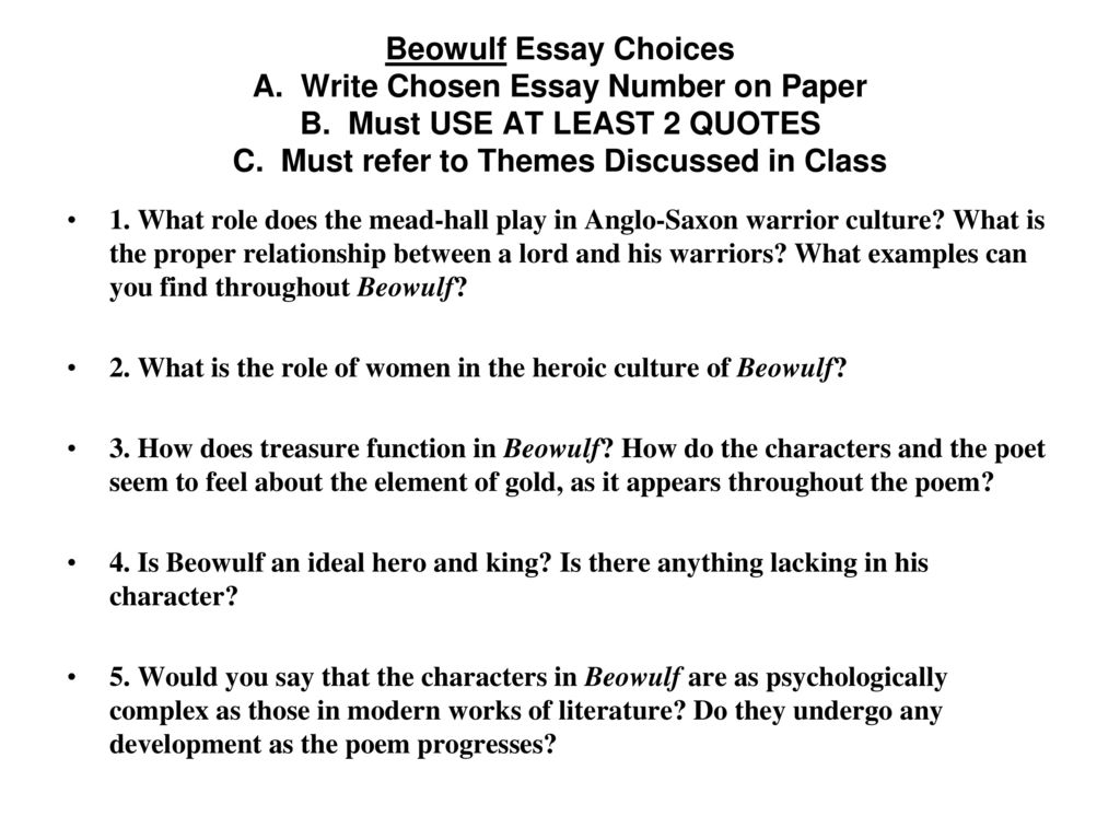 beowulf essay questions answers Related questionsmore answers below what would be the best conclusion for a beowulf essay what is the conclusion of beowulf.