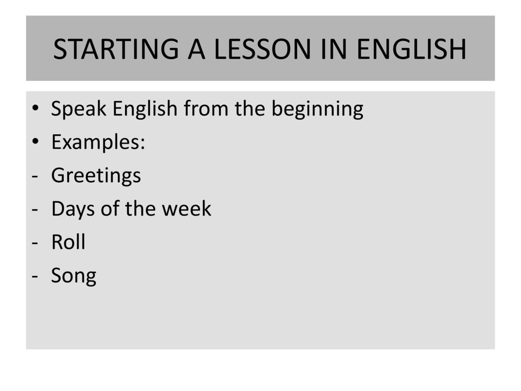 Teaching english make learning english enjoyable and fun ppt download starting a lesson in english kristyandbryce Gallery
