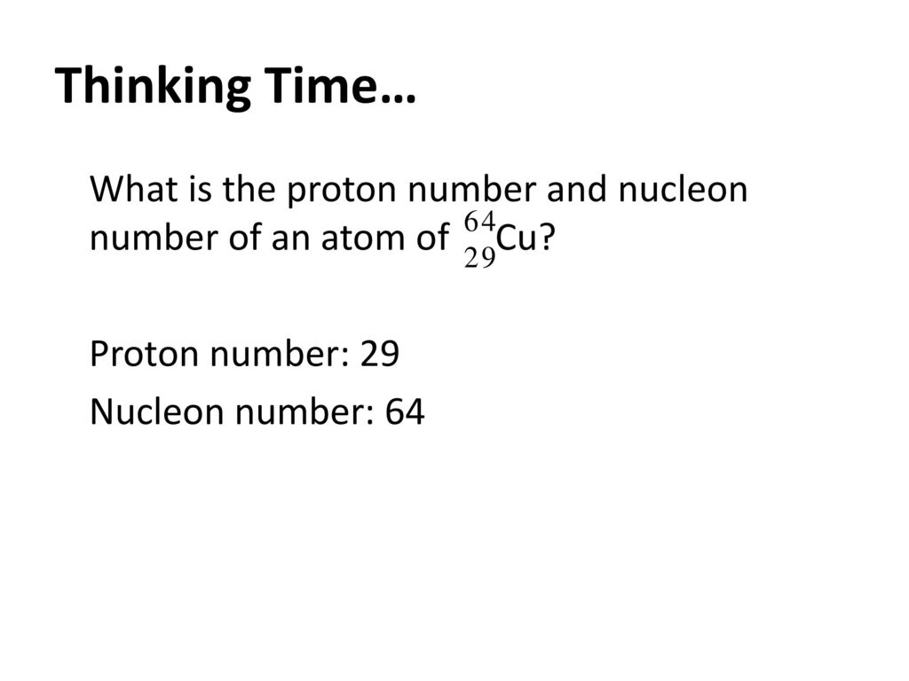 tutorial atom and nucleon number Chapter 31 nuclear physics 670 the need for a nuclear model of the atom was binding energy per nucleon as a function of the number of nucleon is shown in.