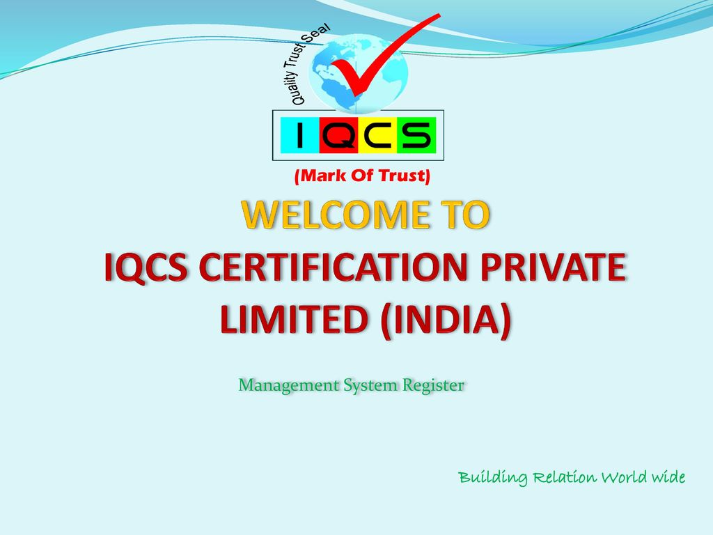 Welcome to iqcs certification private limited india ppt video welcome to iqcs certification private limited india xflitez Images