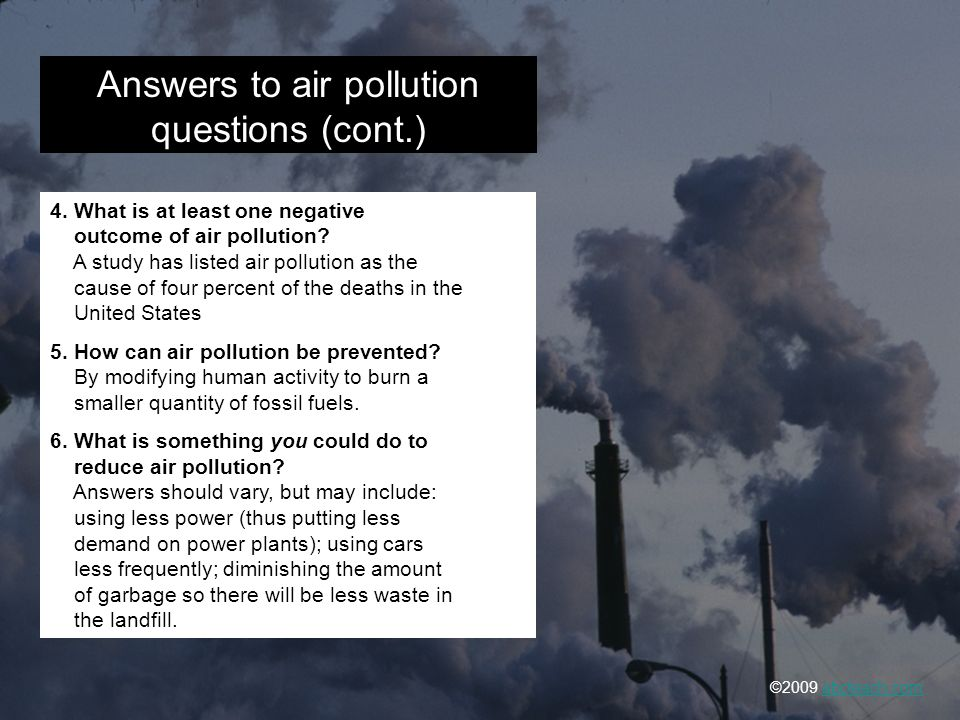 Answers to air pollution questions (cont.)