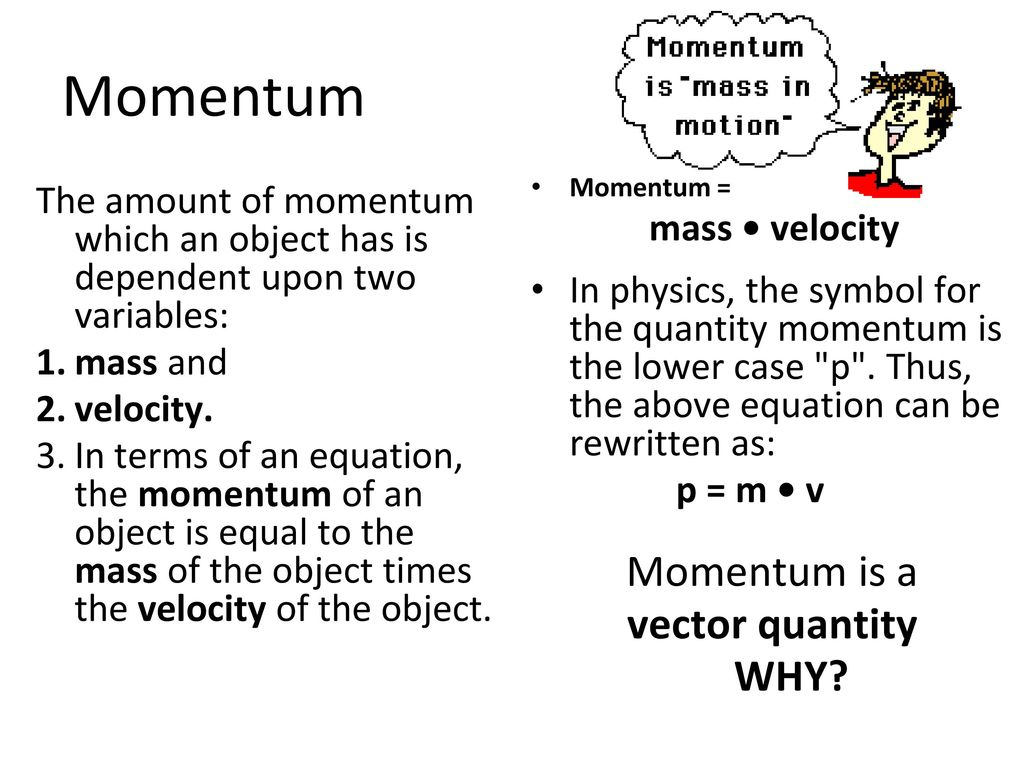 Gravity and momentum turk ppt download 23 momentum biocorpaavc Images