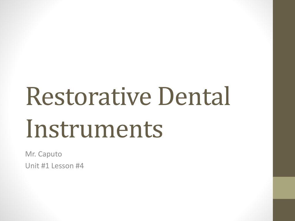 Restorative Dental Instruments