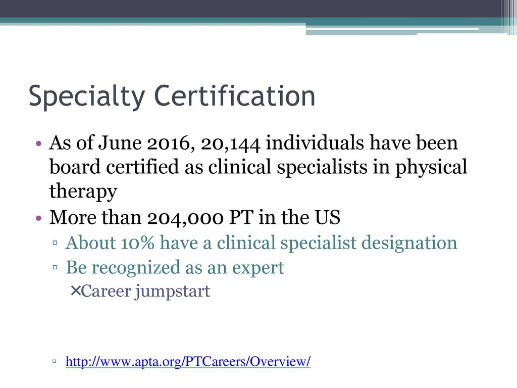 Life as a new professional in the physical therapy field an open specialty certification xflitez Images