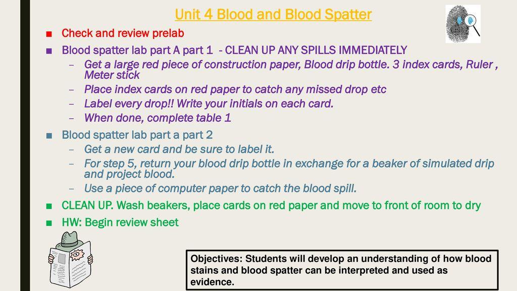 Unit 4 Blood And Blood Spatter Ppt Video Online Download