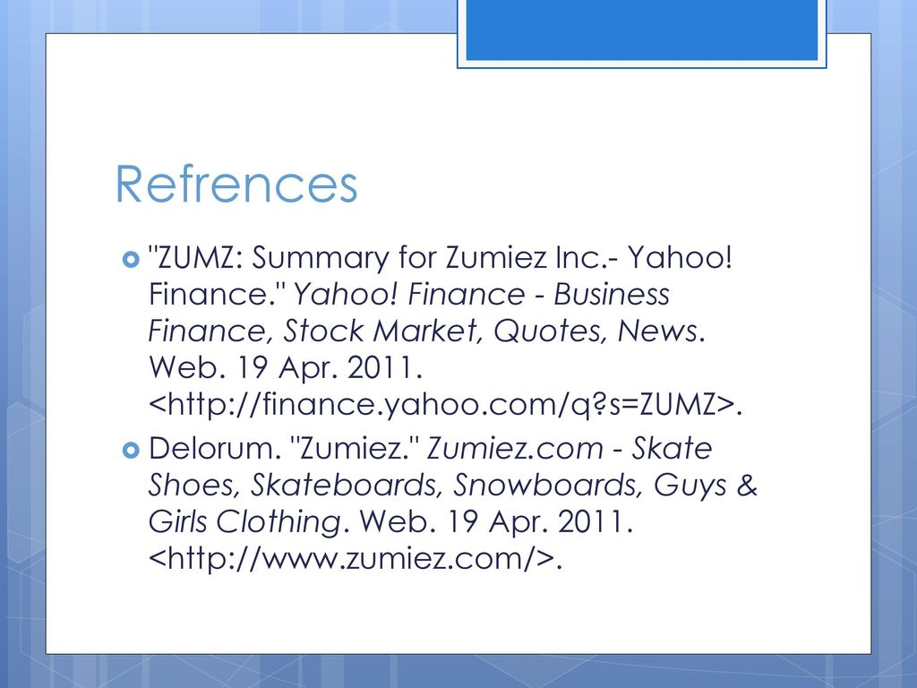 Yahoo Finance Business Finance Stock Market Quotes News Zumiez Ppt Download