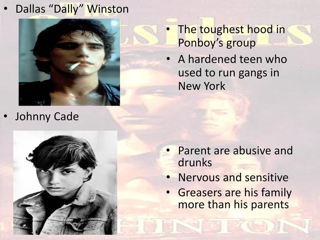 an analysis of the character dallas winston in the outsiders by s e hinton The the outsiders characters covered include: ponyboy curtis, darrel curtis ,  sodapop curtis,  s e hinton  read an in-depth analysis of ponyboy curtis.