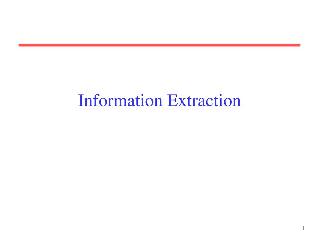 Information Extraction Ppt Video Online Download