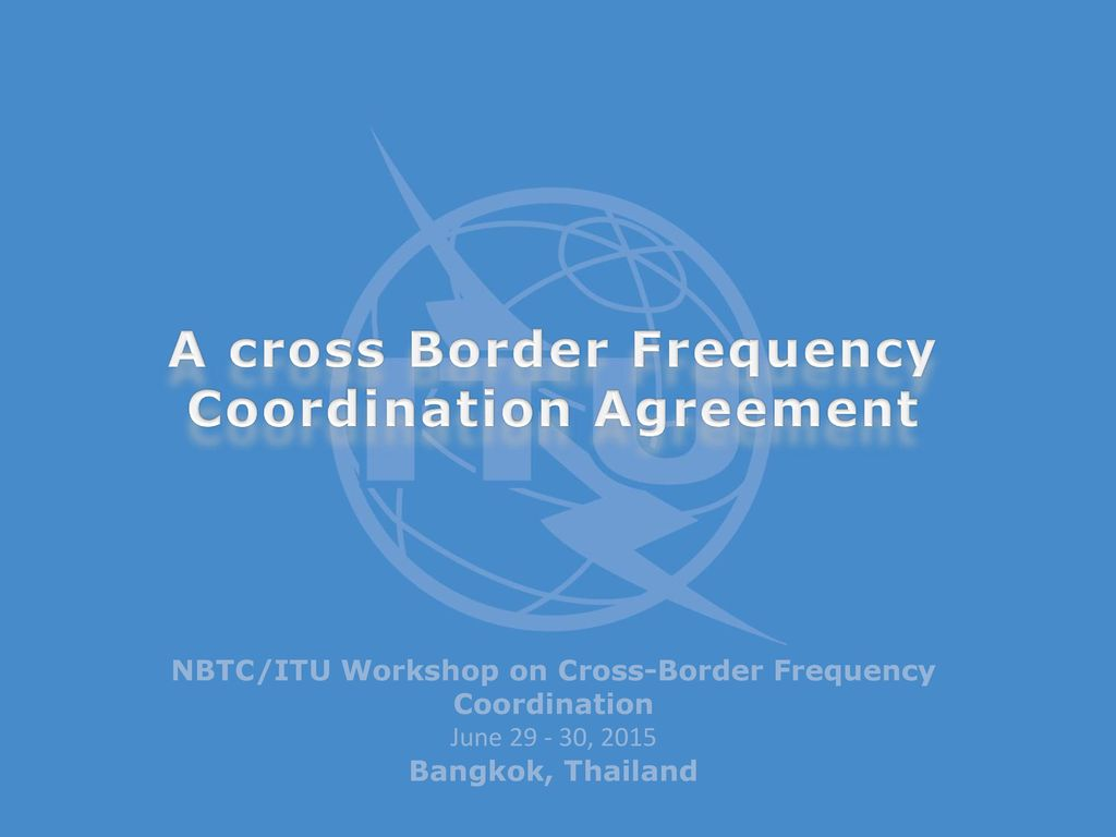 A cross border frequency coordination agreement ppt video online a cross border frequency coordination agreement platinumwayz