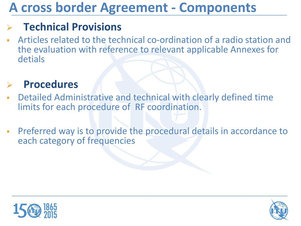 A cross border frequency coordination agreement ppt video online a cross border agreement components platinumwayz