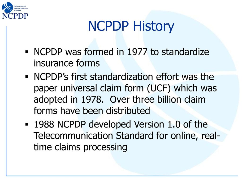 Standards for electronic pharmacy transactions ppt download ncpdp history ncpdp was formed in 1977 to standardize insurance forms falaconquin