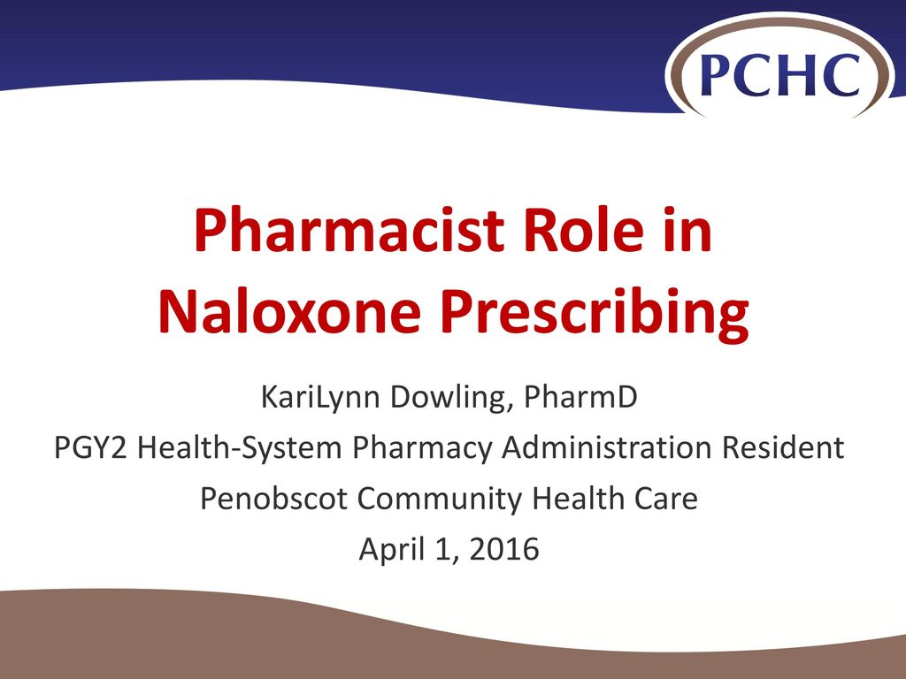 pharmacist role in naloxone prescribing - ppt download