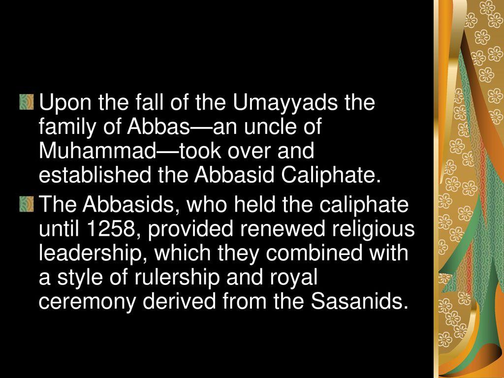 the fall of the abbasid empire essay ʿabbāsid dynasty: abbasid dynasty, second of the two great dynasties of the  muslim  their temporal power, however, began to decline when al-muʿtaṣim.