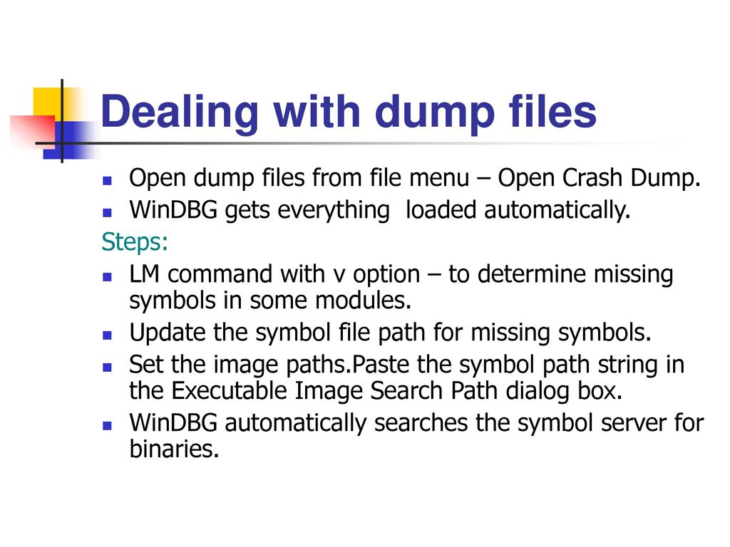 Chapter 8 advanced native code techniques with windbg ppt download 47 dealing with dump files buycottarizona Images